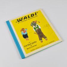 Waldi - Ein lustiges Dackelbuch - Fritz Koch-Gotha & Walter Andreas - alt