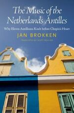 Caribbean Studies: The Music of the Netherlands Antilles : Why Eleven...