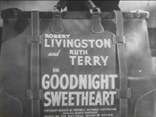 GOODNIGHT, SWEETHEART 1944 (DVD) RUTH TERRY, ROBERT LIVINGSTON, HENRY HULL