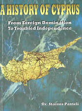 A History of Cyprus: From Foreign Domination to Troubled Independence, New Books