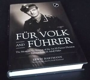 E. Bartmann: Fur Volk and Fuhrer: The Memoir of a Veteran of the 1st SS Panzer