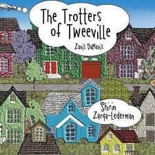 NEW The Trotters of Tweeville: Zavis DaMavis by Shirin Zarqa-Lederman