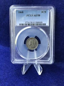 1868 THREE CENT PIECE 3c NICKEL *PCGS AU58 CHOICE ABOUT UNCIRCULATED*