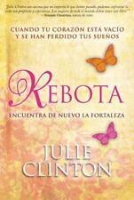 Rebota: Cuando Tu Corazón Está Vacío Y Se Han Perdido Tus Sueños (Spanish