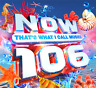 NOW That's What I Call Music! 106 Various Artists 2 CD SET   NEW(23RDJULY) uni