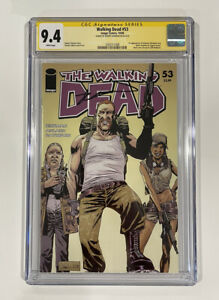 The Walking Dead 53 CGC SS 9.4 Signed By Kirkman 1st App Abraham Eugene Rosita