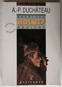 Sherlock Holmes revient - A.-P. Duchâteau - Éd. Lefrancq 1992 TBE