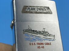 """ZIPPO 1980 - USS FRANK CABLE AS-40 - SUPER RARE  """"PLANK OWNER""""- FULL SIZE -MINTY"""