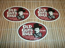 "3 OLD GUYS RULE JOHN WAYNE "" A MAN'S GOT TO DO WHAT A MAN'S GOT TO DO "" STICKERS"