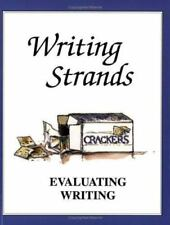 Writing Strands: Evaluating Writing : An Evaluation Program by Dave Marks (1999,