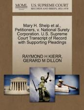 Mary H. Shelp Et Al., Petitioners, V. National Surety Corporation. U.S. Supre...