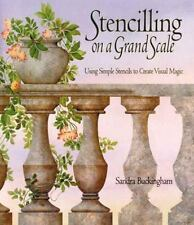 Stencilling on a Grand Scale : Using Simple Stencils to Create Visual Magic by S