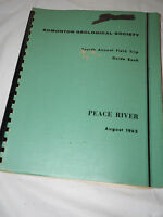 EDMONTON GEOLOGICAL SOCIETY Fourth Annual Field Trip Guide Book PEACE RIVER 1962