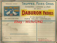Carton 1900 DABURON Frères MARIE Truffes Foie gras oie Les Halles Publicité RARE