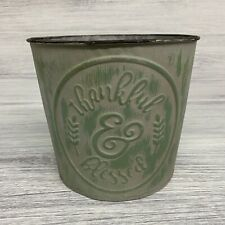 Thankful & Blessed Farmhouse Rustic Metal Bucket  Home Decor Green