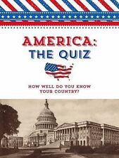 America: The Quiz: How Well Do You Know Your Country? (Paperback or Softback)