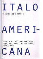 Italoamericana volume 1 - Francesco Durante - Libro Nuovo in Offerta!