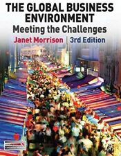 The Global Business Environment: Meeting the... by Morrison, Mrs Janet Paperback