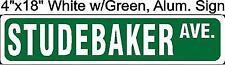 "STUDEBAKER AVE., Street Sign 4""x18"" Aluminum, for antique Car, Auto Lover"