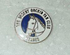 Vintage Badge - The Desert Orchid Fan Club Member - National Hunt Racing