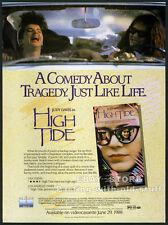 HIGH TIDE__Original 1988 Trade AD promo__JUDY DAVIS__CLAUDIA KARVAN_COLIN FRIELS