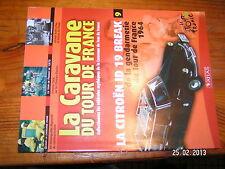 ¤ Fascicule Caravane Tour de France n°9 Citroen ID 19 Poulidor Bottecchia 1975