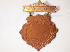 1893 Ohio World's Columbian Exposition Souvenir Pin Badge , (Badges*(**)