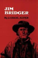 *NEW* Jim Bridger by J. Cecil Alter (1979, Paperback, Reprint)