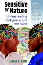 Sensitive By Nature: Understanding Intelligence And The Mind