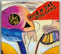 cd nuovo WHEN SHE WILL COME - BLUE CASH