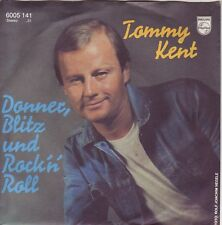 """7"" - TOMMY KENT - Donner, Blitz und Rock`n` Roll"