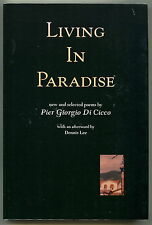 Living in Paradise: NEW AND SELECTED POEMS Pier Giorgio Di Cicco 1ST 2001 SIGNED