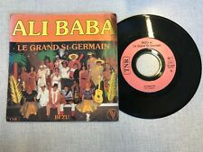 DISQUE VINYLE 45T : Ali Baba - Le grand st-germain
