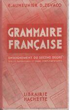 GRAMMAIRE FRANCAISE Enseignement primaire supérieur, AUMEUNIER et ZEVACO, HACHET