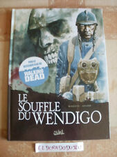 ELDORADODUJEU >>> BD - LE SOUFFLE DU WENDIGO T1 - SOLEIL NEUF NOUVELLE ED 2011
