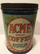 c1920 Antique Acme Coffee Advertising Vintage Tin Can General Country Store RARE