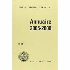 Cour Internationale de Justice: Annuaire 2005 to 2006, United Nations, Used; Ver