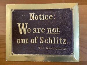 """RARE VINTAGE Schlitz Beer Advertising Sign """"We Are Not Out Of Schlitz"""" 1960s"""