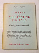 Tecniche di Metidazione Tibetana Ngakpa Chogyam 1989