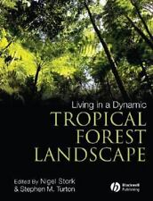 Living in a Dynamic Tropical Forest Landscape-ExLibrary