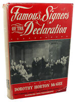 Dorothy Horton McGee FAMOUS SIGNERS OF THE DECLARATION   7th Printing