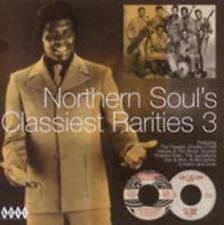 Northern Soul's Classiest Rarities 3 von Various Artists (2008)