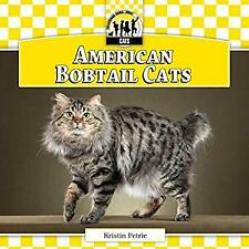 American Bobtail Cats by Petrie, Kristin