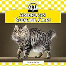 American Bobtail Cats by Petrie, Kristin-ExLibrary