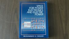 Spice for Power Electronics and Electric Power by Rashid (Reduced Price)