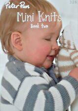 Baby lavoro a Maglia Motivo Libro PETER PAN Mini Knits due Knitting Pattern BOOK 326