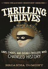 THRILLING THIEVES - DUMONT, BRIANNA - NEW HARDCOVER HARDCOVER