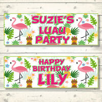 2 PERSONALISED LUAU HAWAIIAN BIRTHDAY PARTY BANNERS - ANY MESSAGE