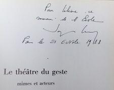 Mime ENVOI dédicace JACQUES LECOQ Le théâtre du geste - mimes et acteurs 1987