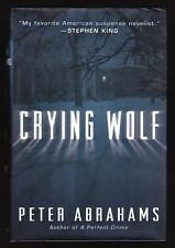 Peter Abrahams, Crying Wolf, Ballantine, 2000 - First Edition, First Printing